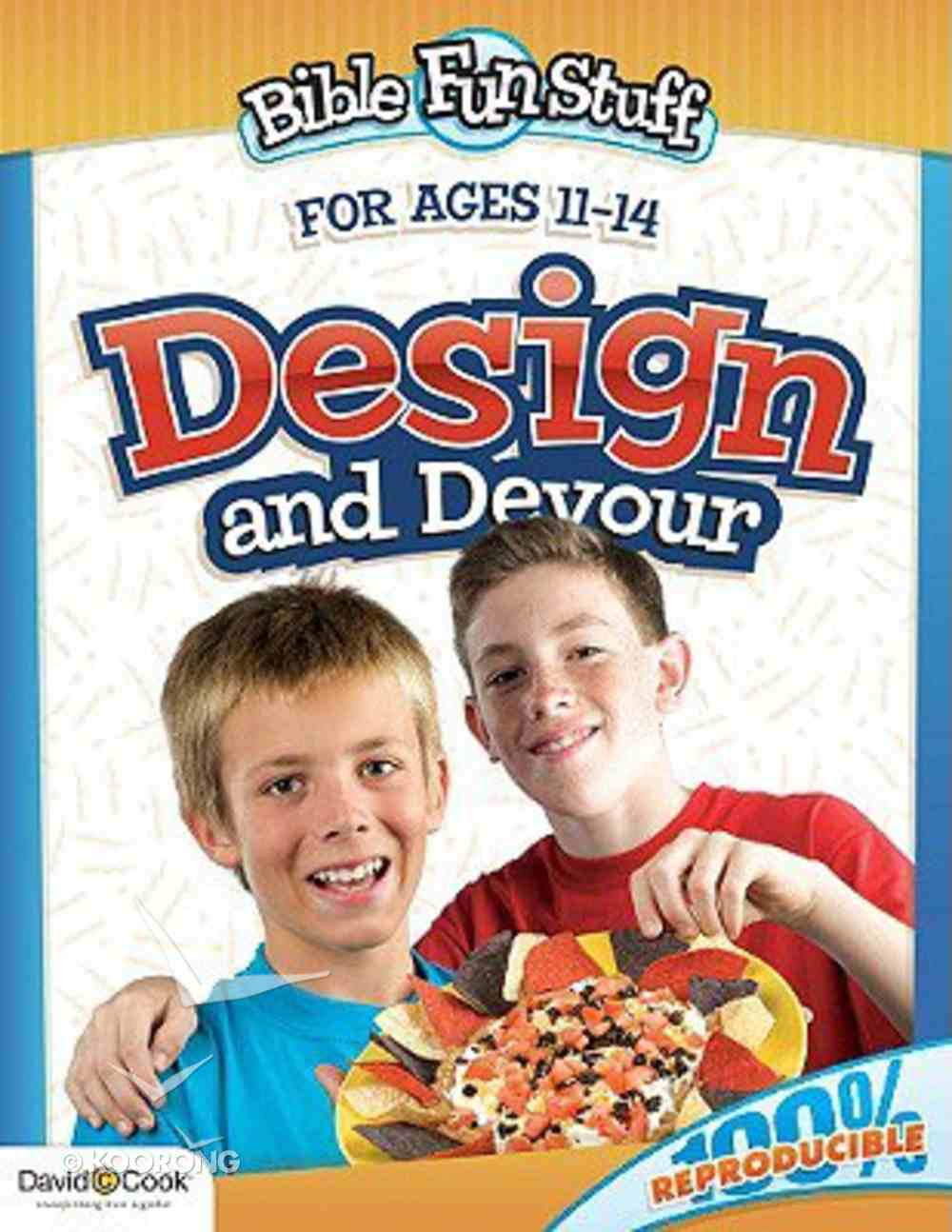 Design and Devour (Reproducible) (Ages 11-14) (Bible Fun Stuff Series) Paperback