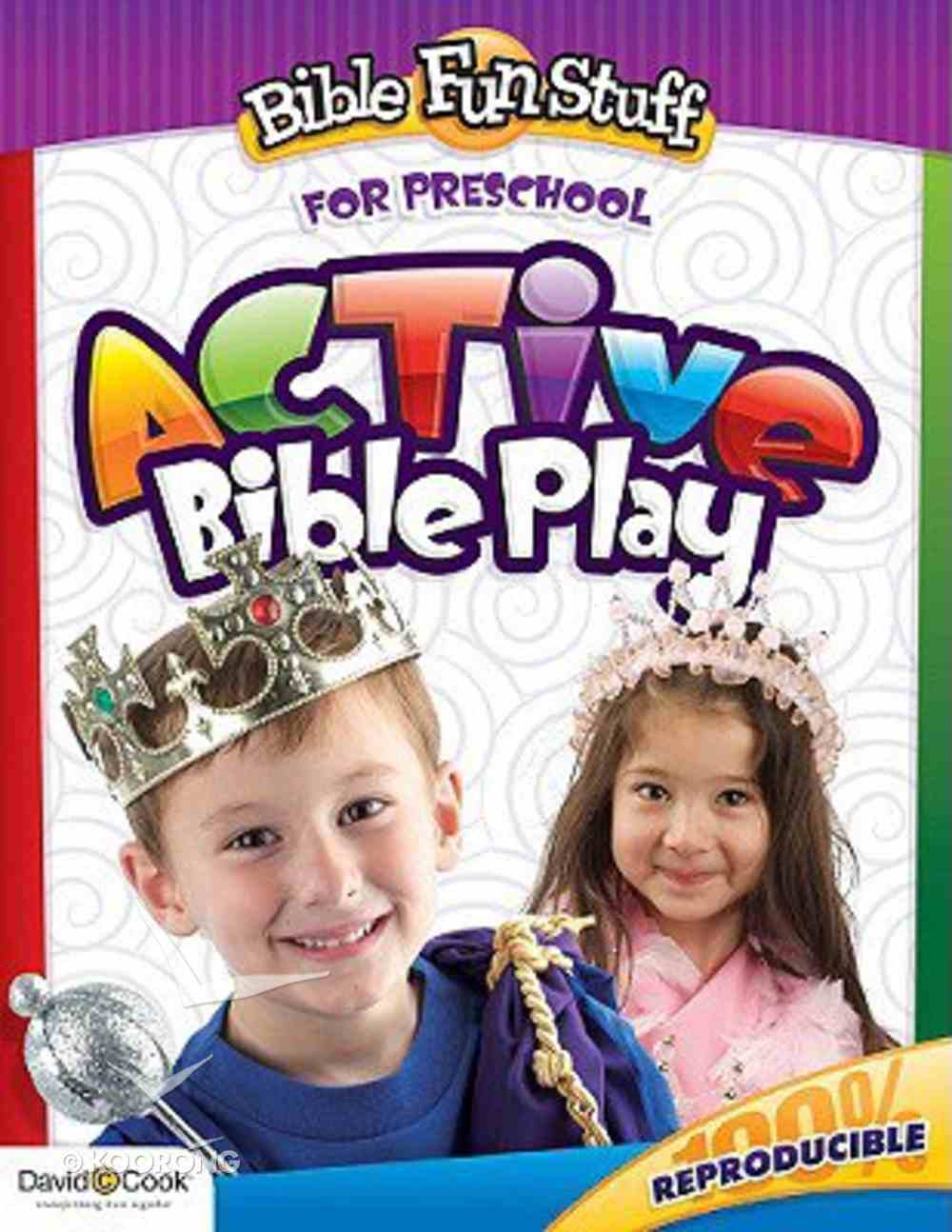 Active Bible Play (Reproducible) (For Preschool 3-5) (Bible Fun Stuff Series) Paperback