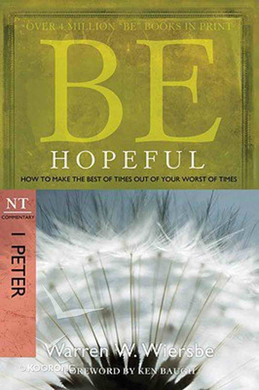 Be Hopeful (1 Peter) (Be Series) Paperback
