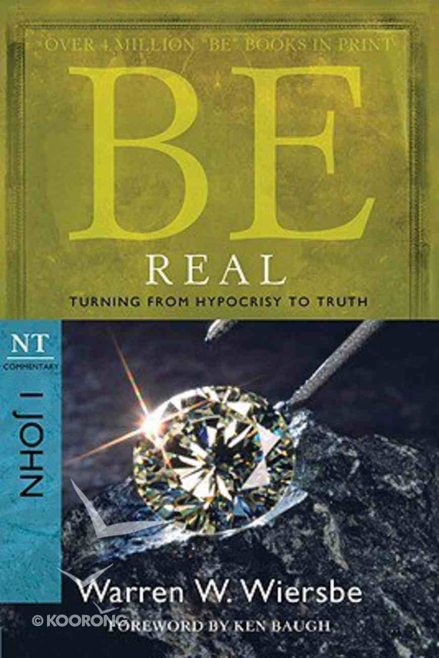 Be Real (1 John) (Be Series) Paperback