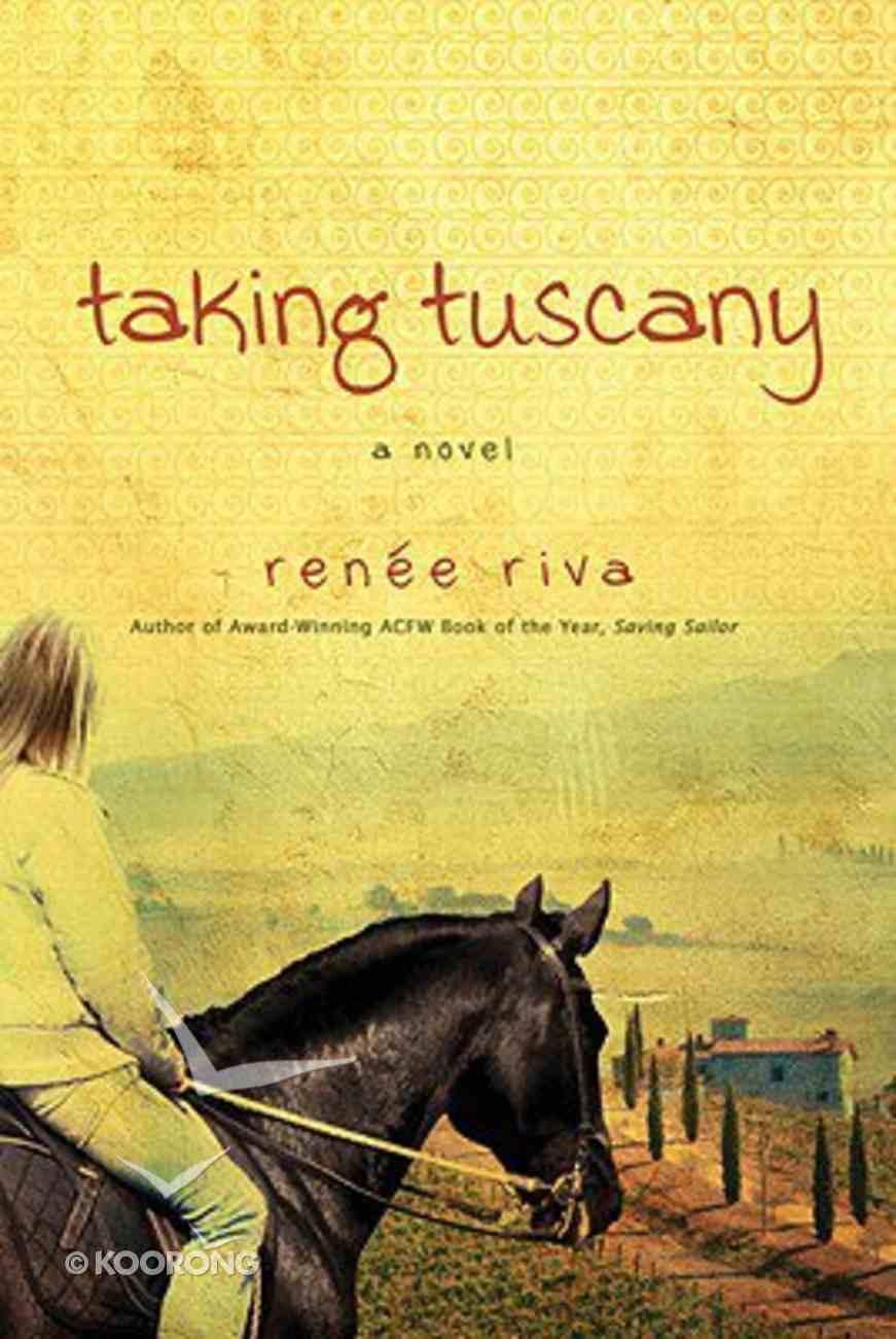 Taking Tuscany Paperback