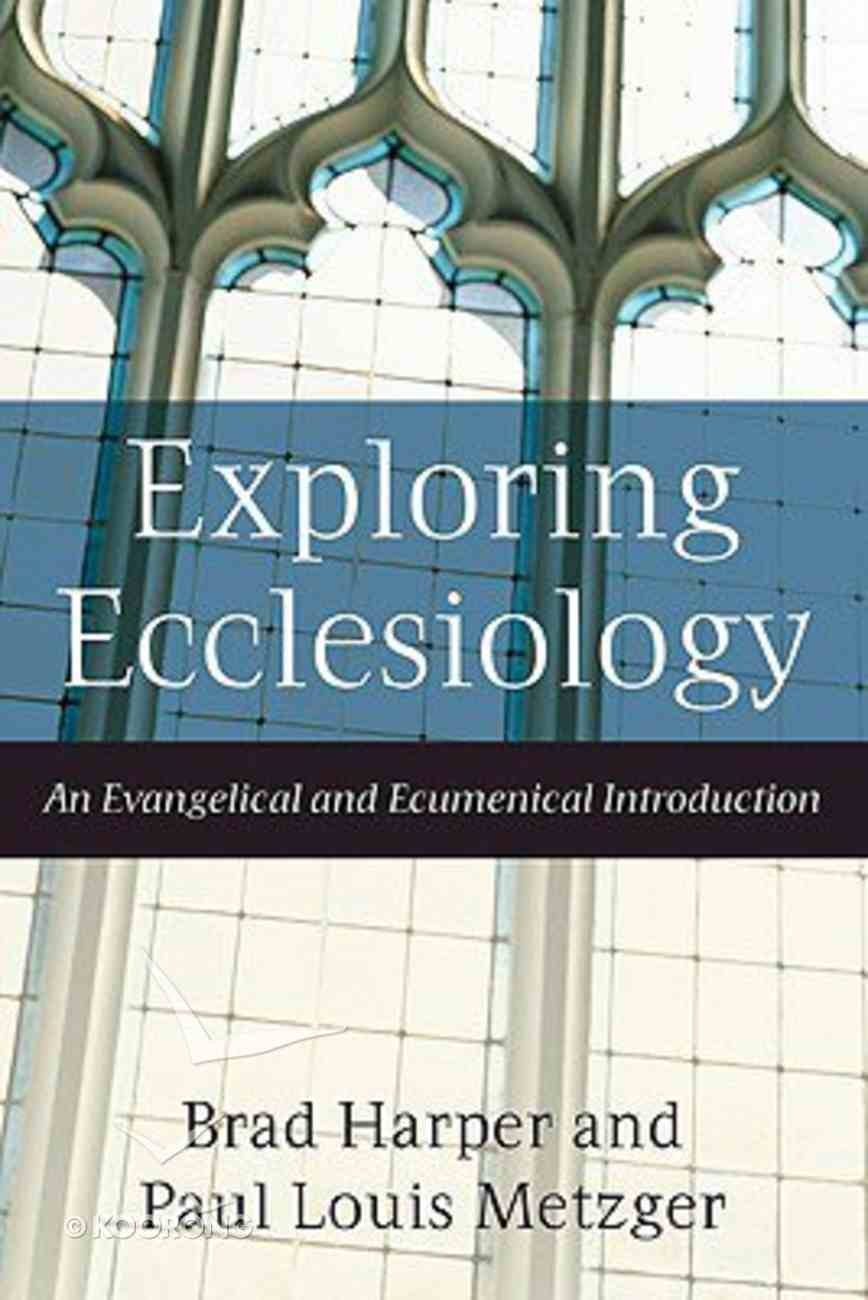 Exploring Ecclesiology Paperback