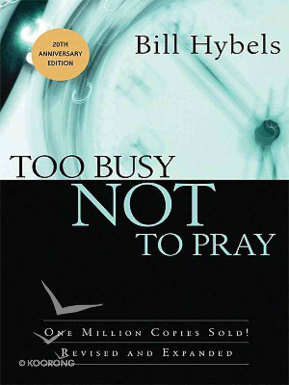 Too Busy Not to Pray (Large Print) Paperback