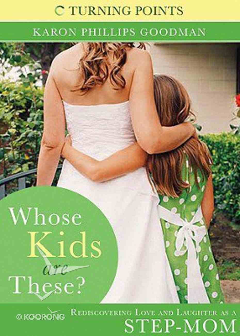Turning Point: Whose Kids Are These? Paperback
