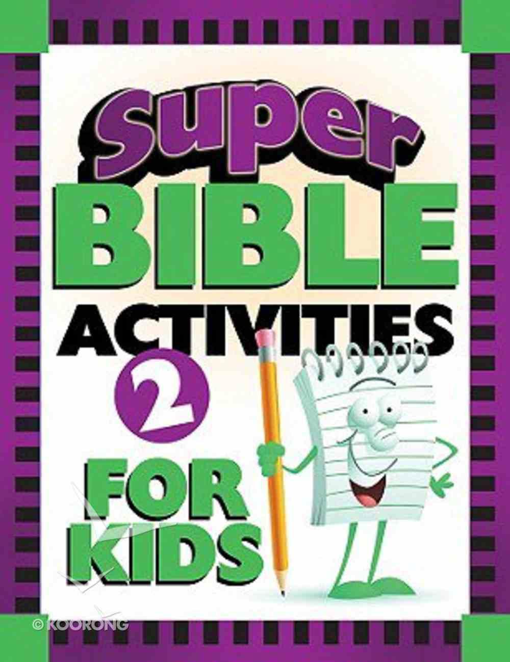 Super Bible Activities For Kids 2 Paperback