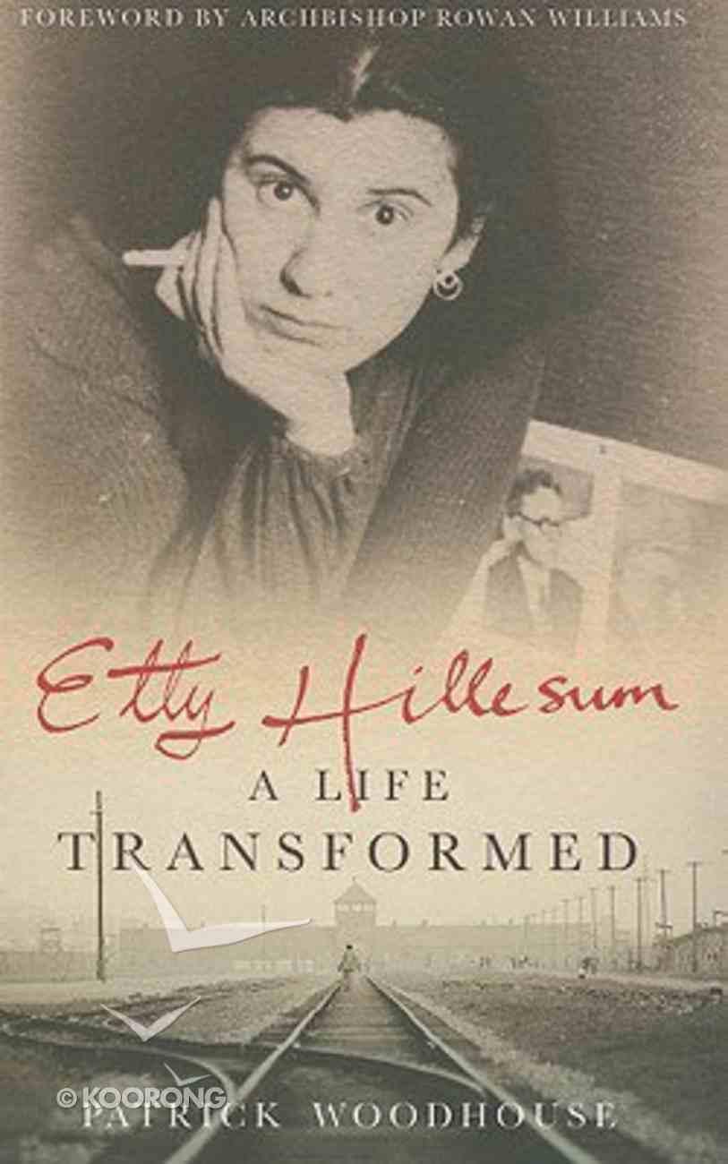 Etty Hillesum: A Life Transformed Paperback