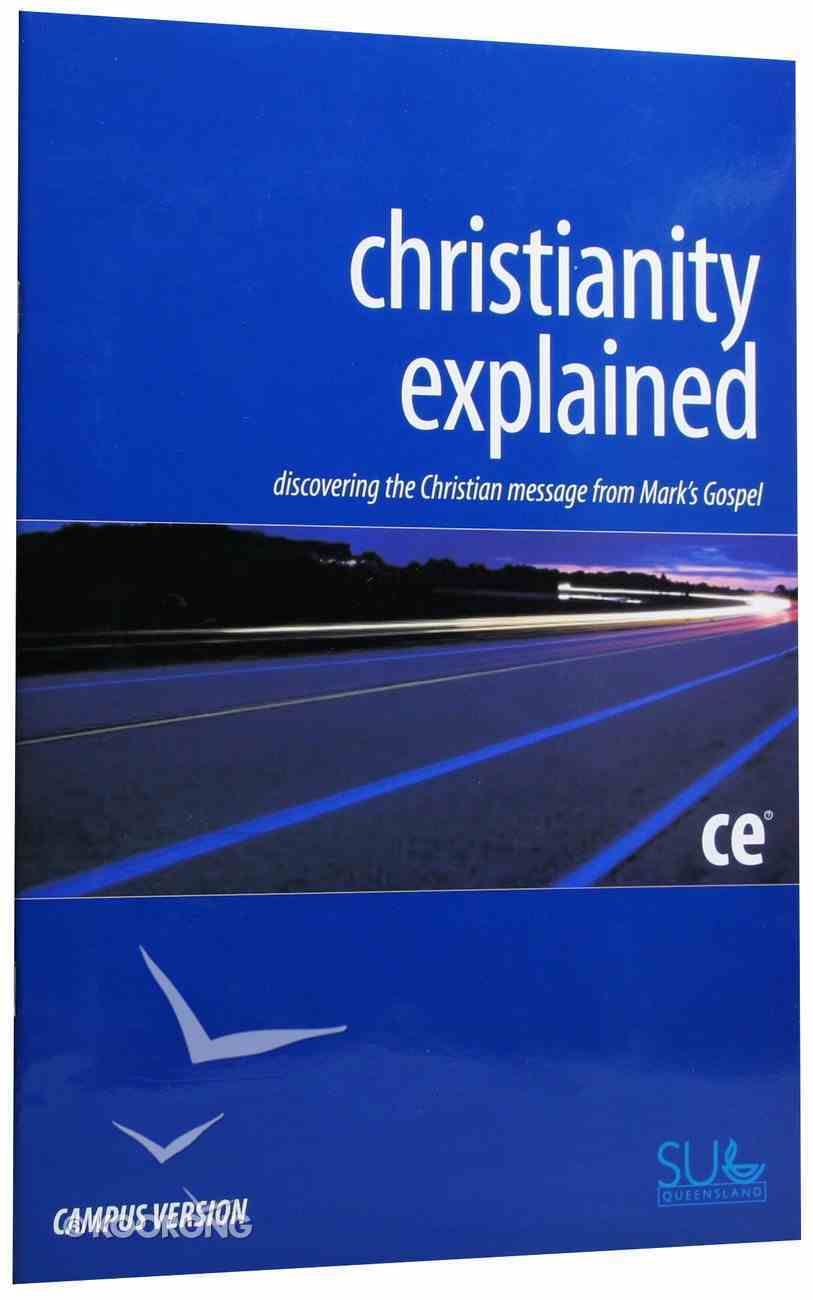 Christianity Explained (Campus Version) Paperback