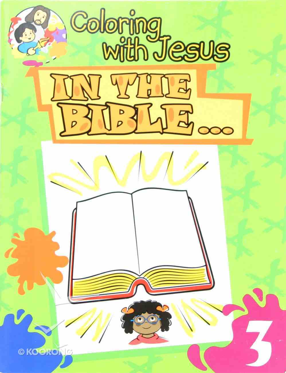 In the Bible (Coloring With Jesus Series) Paperback