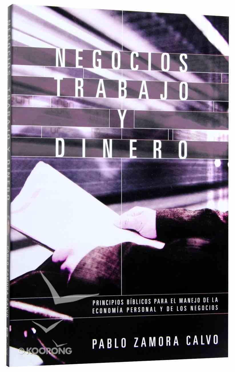 Negocios, Trabajo Y Dinero (Business, Work & Money) Paperback