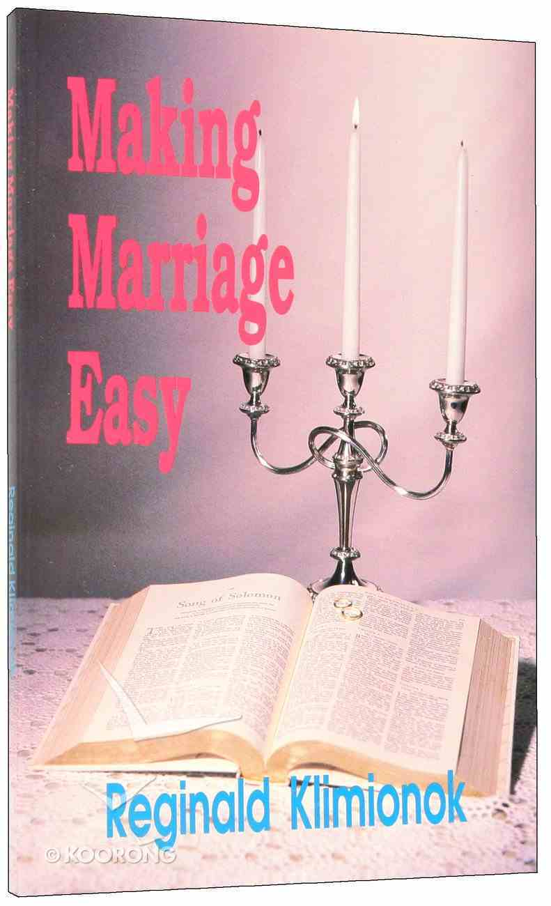 Making Marriage Easy Paperback