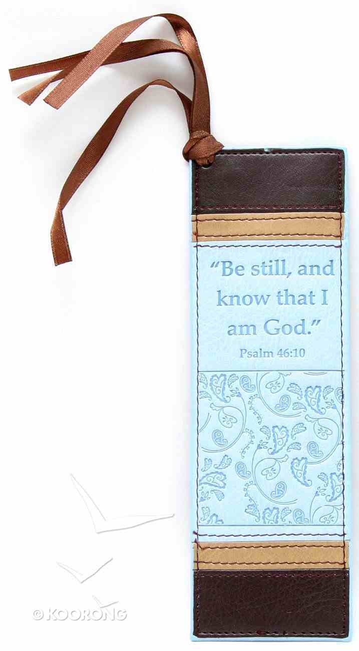 Bookmark: Be Still and Know That I Am God Luxleather Imitation Leather