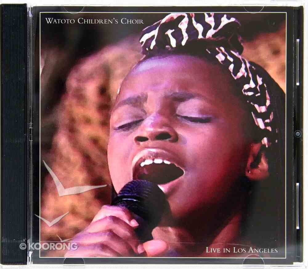 Watoto Childrens Choir Live in Los Angeles CD