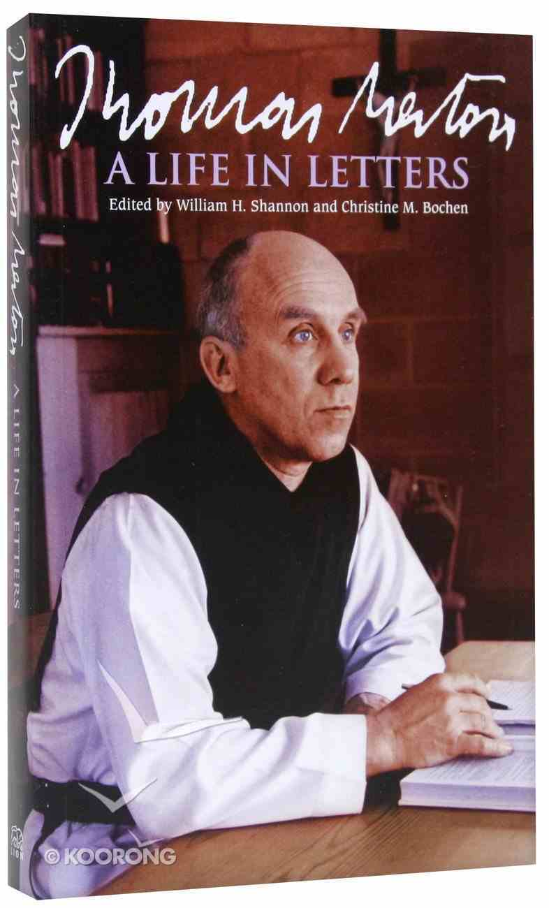 Thomas Merton - a Life in Letters Paperback