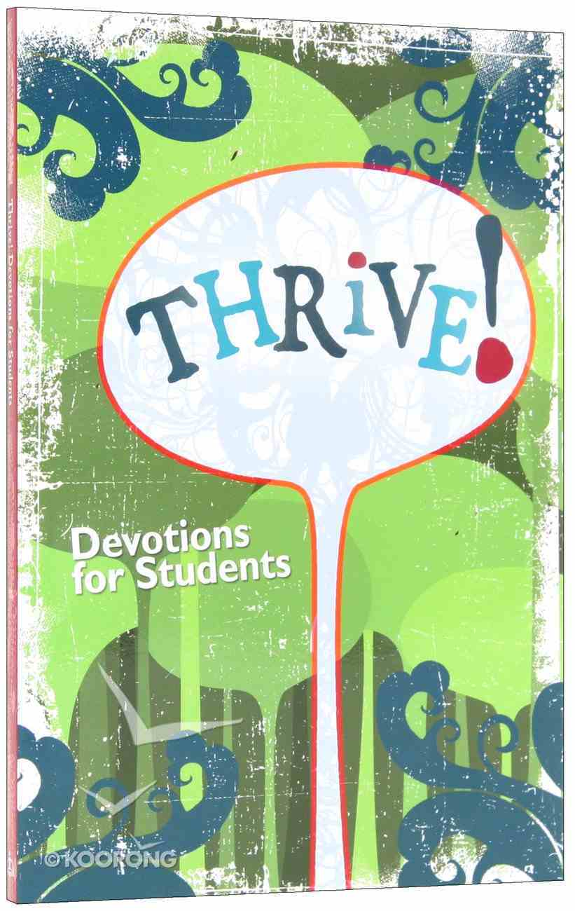 Thrive: Devotions For Students Paperback
