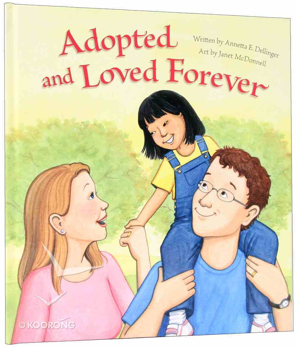 Adopted and Loved Forever (2nd Edition) Hardback