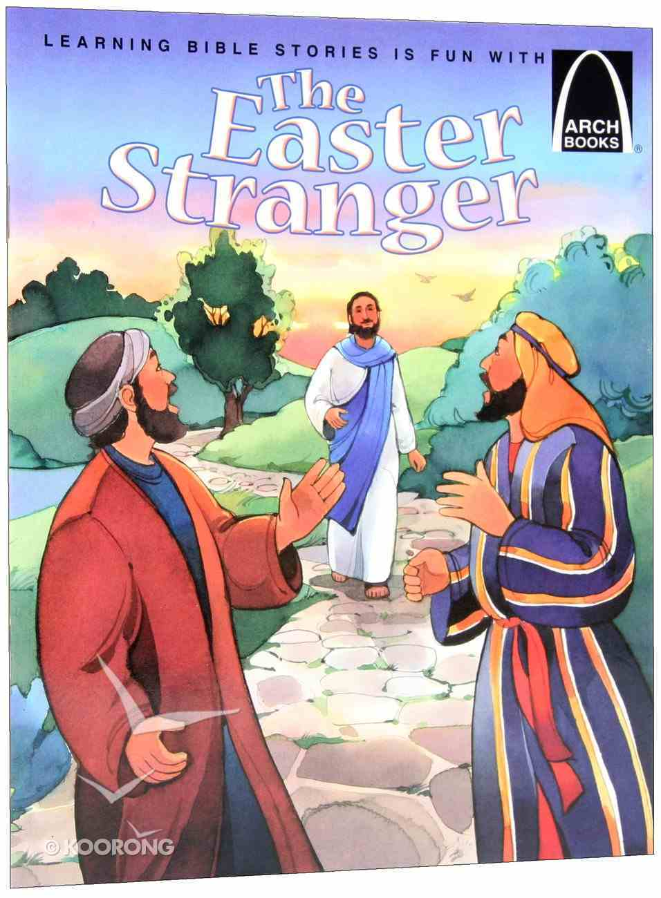 The Easter Stranger (Arch Books Series) Paperback
