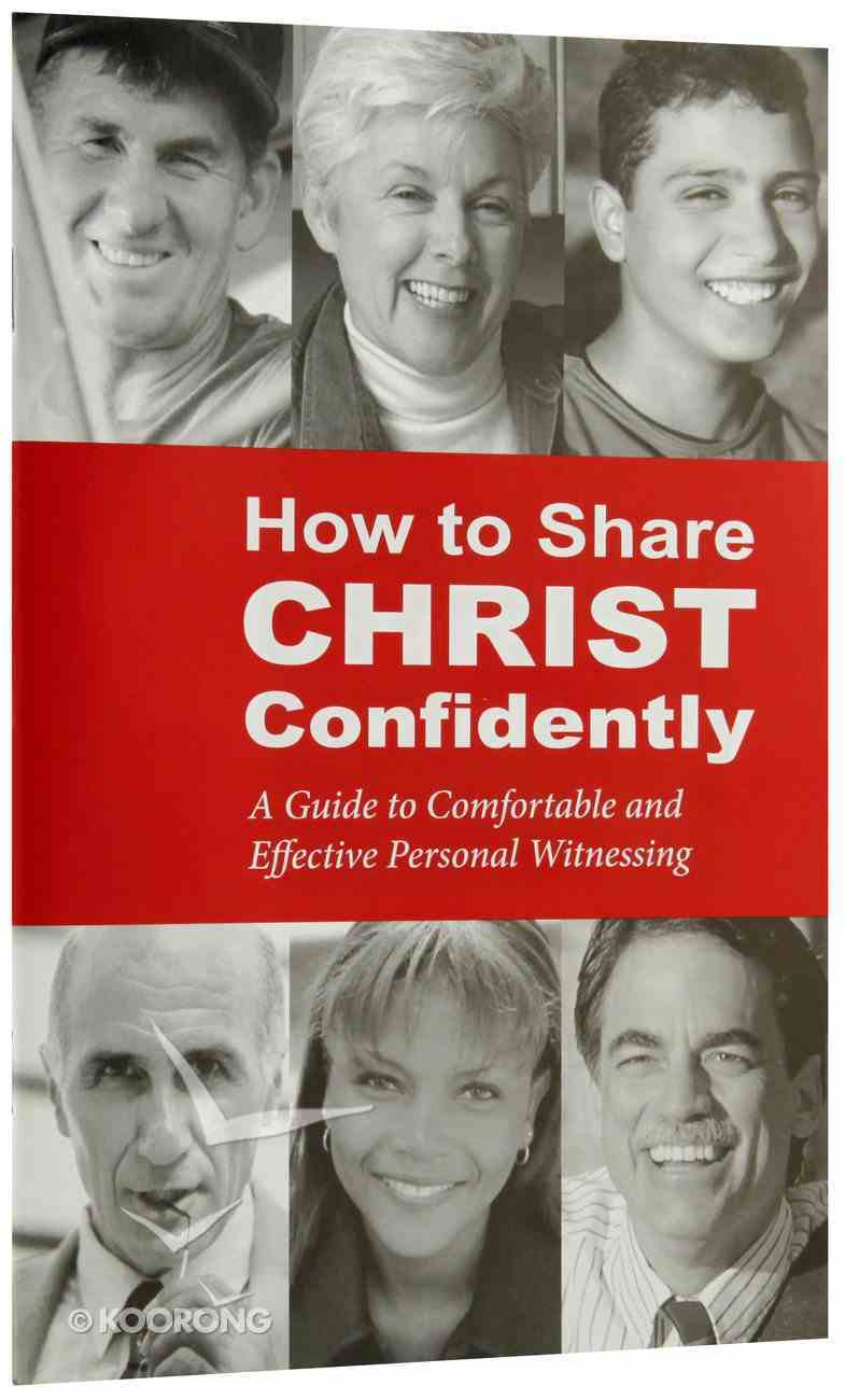How to Share Christ Confidently Paperback