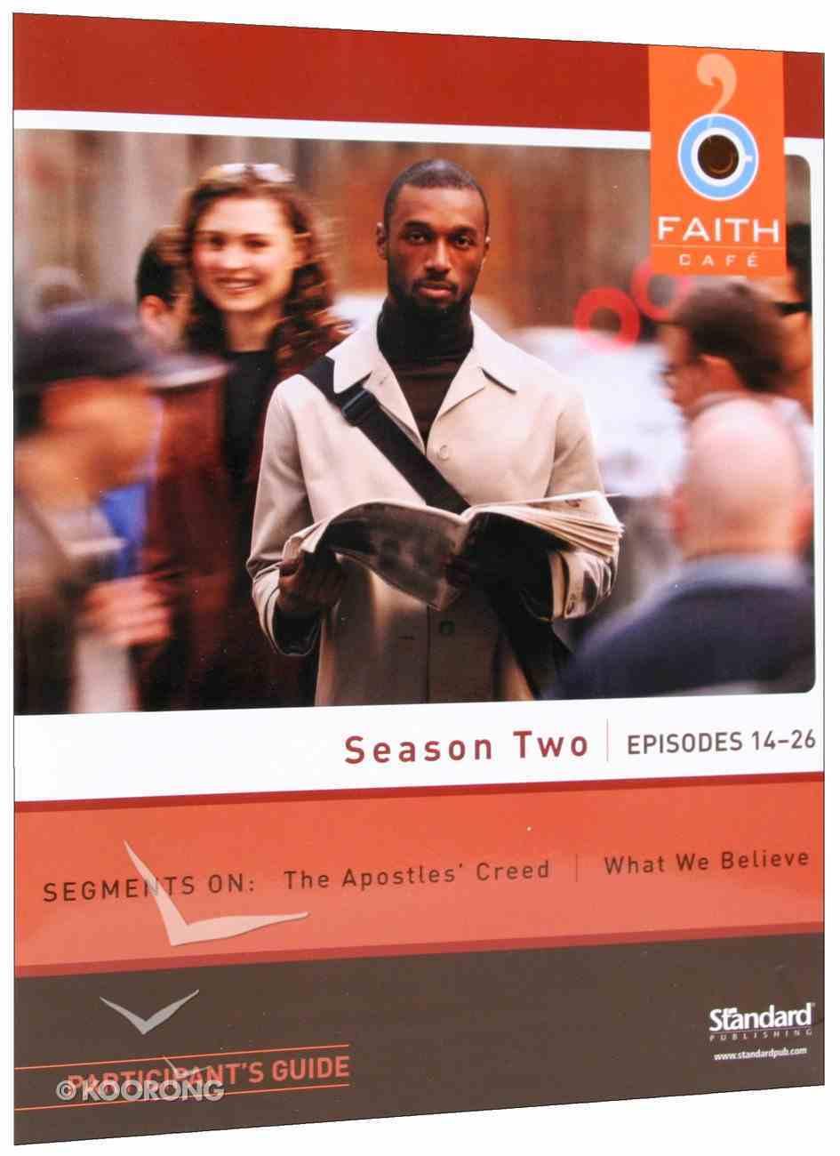Faith Cafe: Season Two Episodes 14-26 (Participant's Guide) Paperback