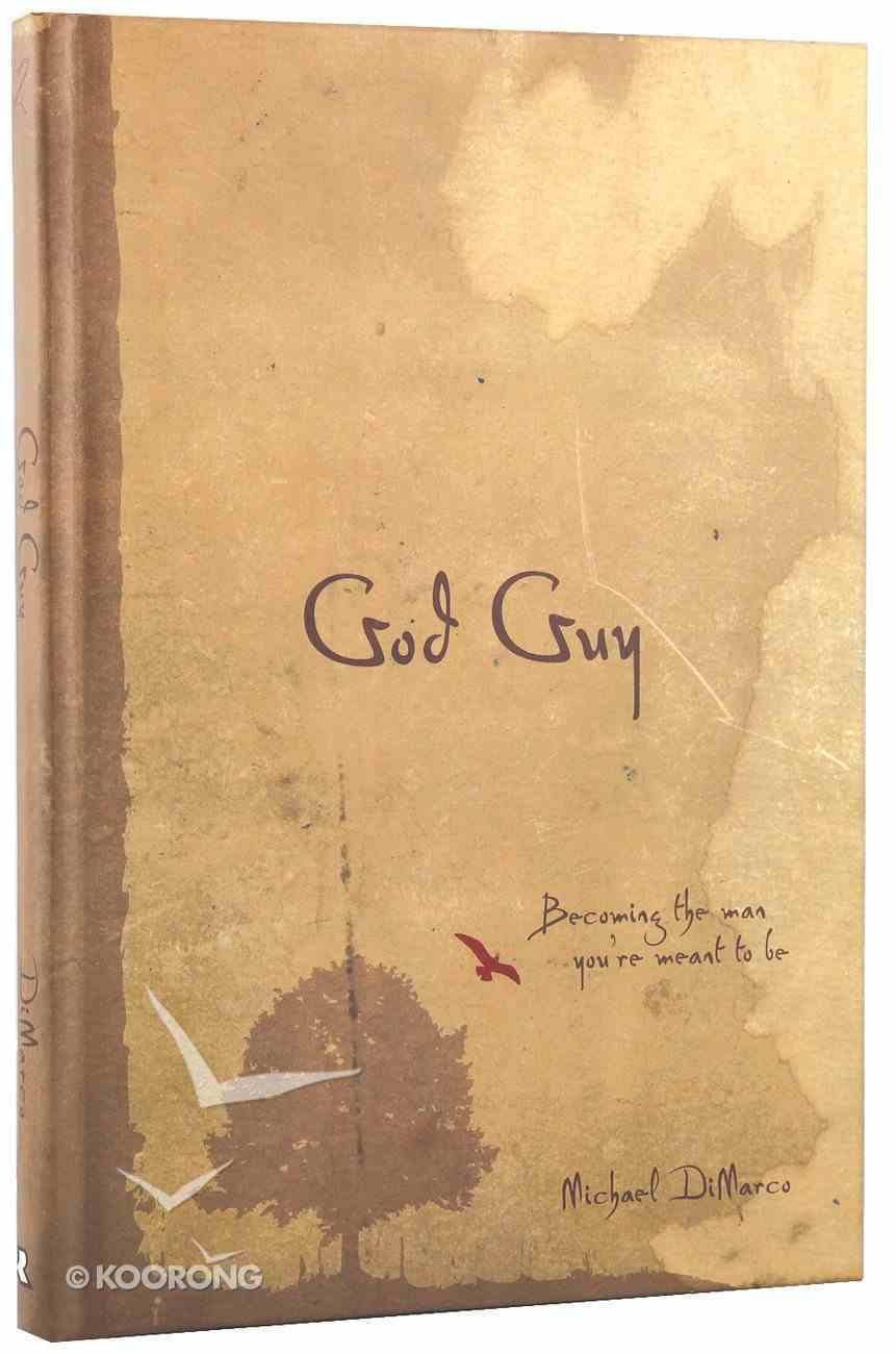 God Guy: Becoming the Man You're Meant to Be Hardback