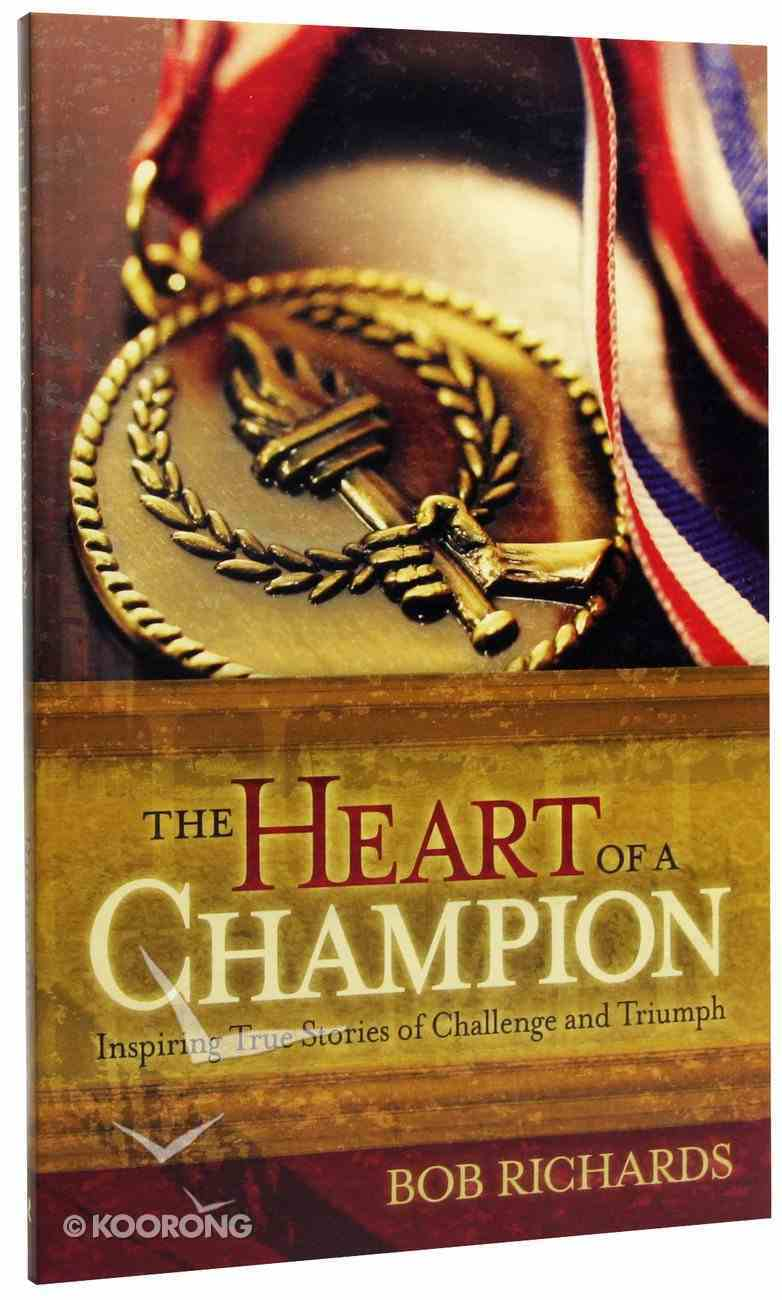 The Heart of a Champion Paperback