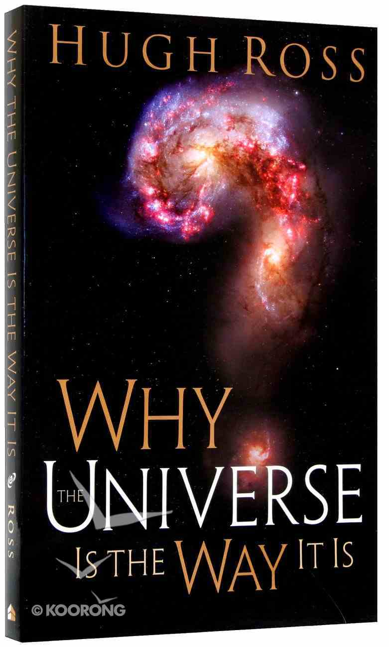 Why the Universe is the Way It is Paperback