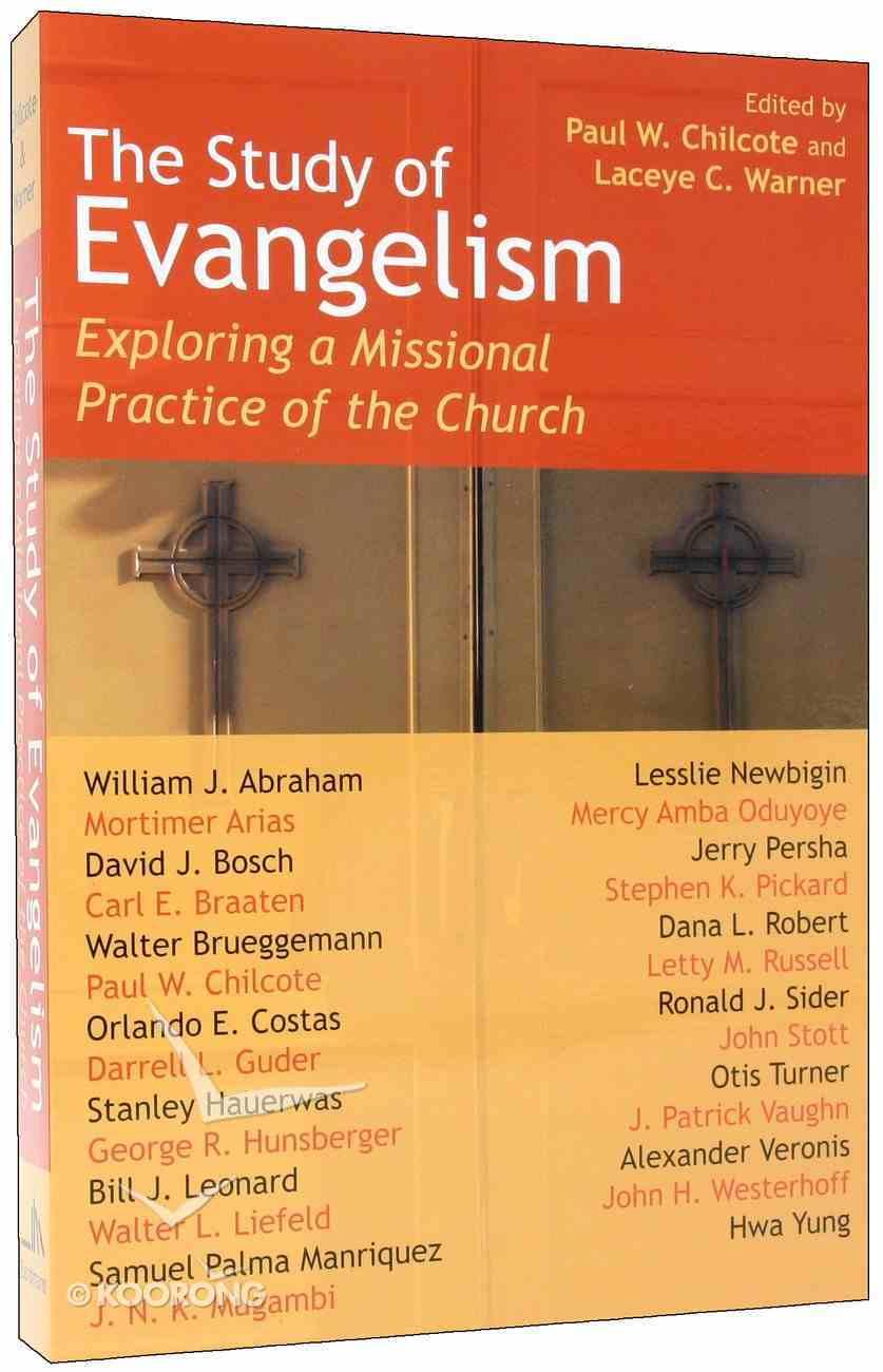 The Study of Evangelism Paperback