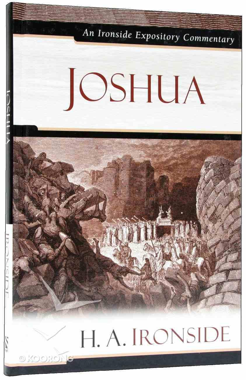 Joshua (Ironside Expository Commentary Series) Hardback