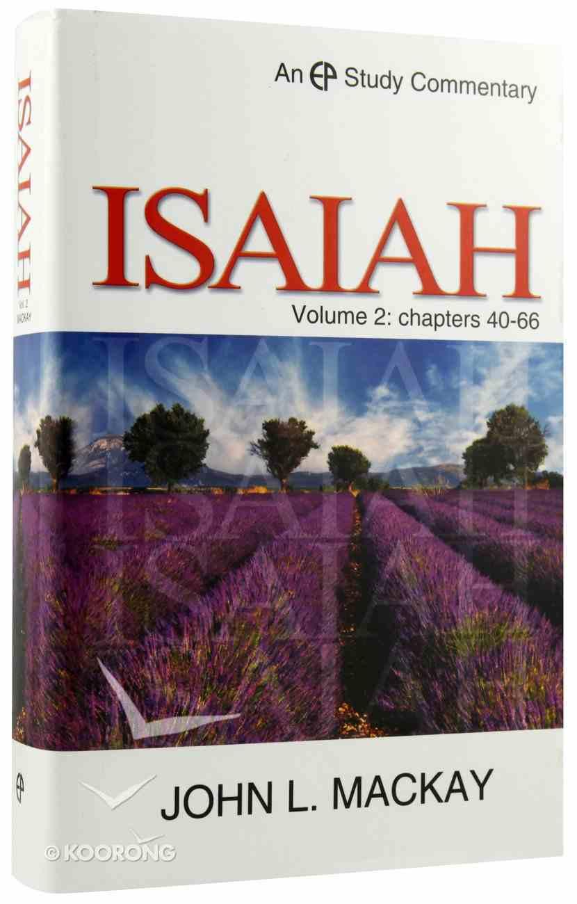 Isaiah Volume 2 (Evangelical Press Study Commentary Series) Hardback