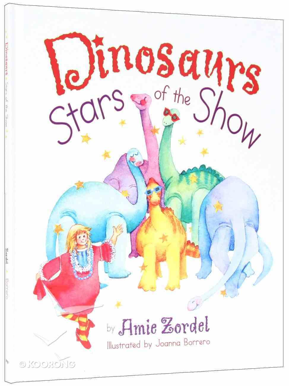Dinosaurs - Stars of the Show Hardback