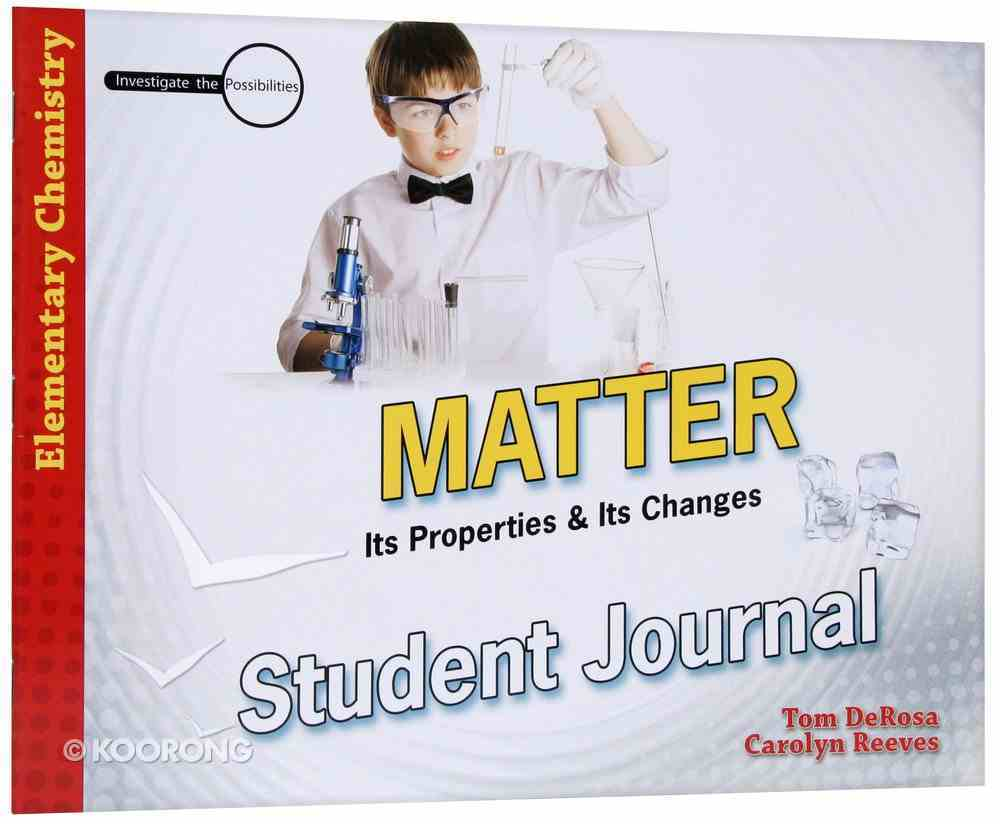 Matter (Student Journal) (Elementary Science Series) Paperback