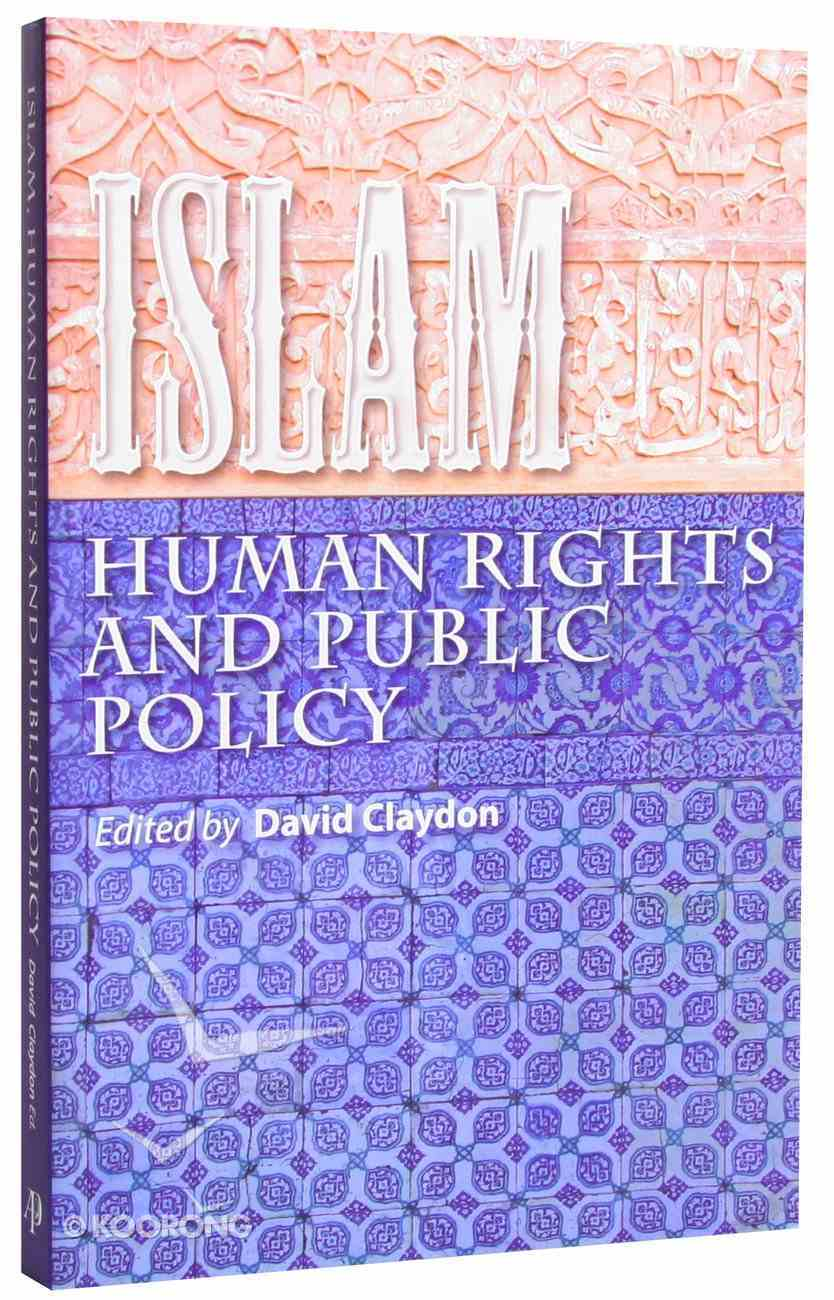 Islam: Human Rights and Public Policy Paperback