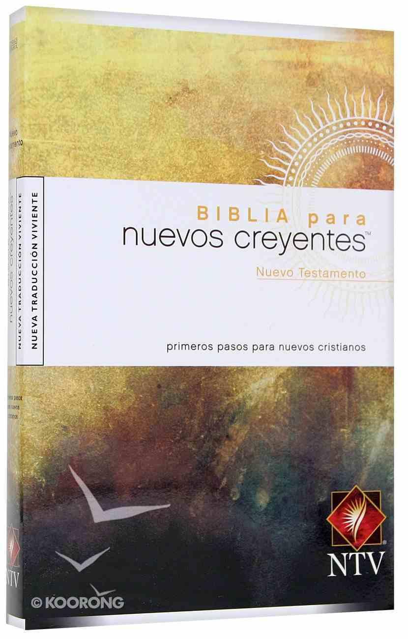 Ntv Nuevo Testamento Para Nuevos Creyentes (Black Letter Edition) (New Believer's Bible New Testament) Paperback
