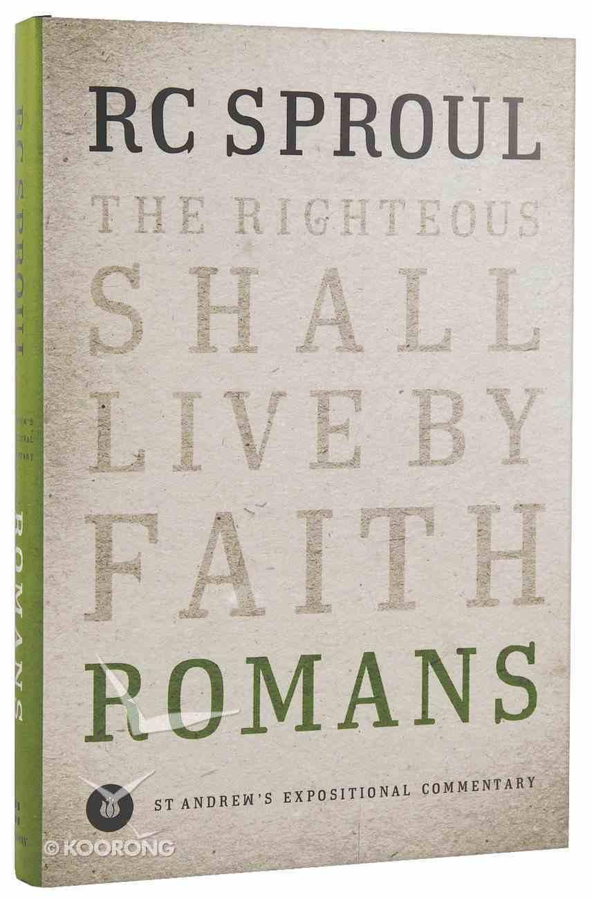 Romans (St Andrew's Expositional Commentary Series) Hardback