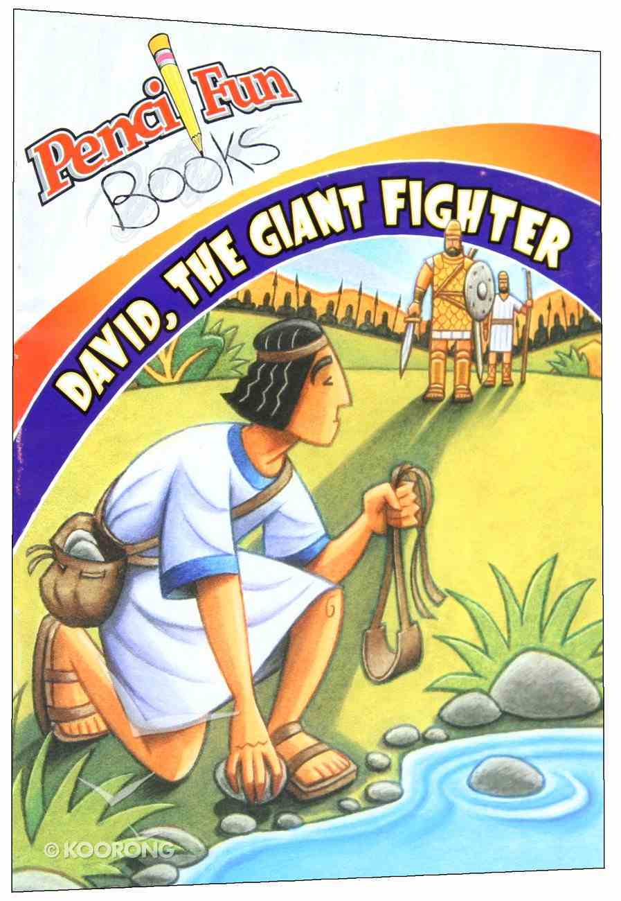 David, the Giant Fighter (Pencil Fun Books Series) Paperback