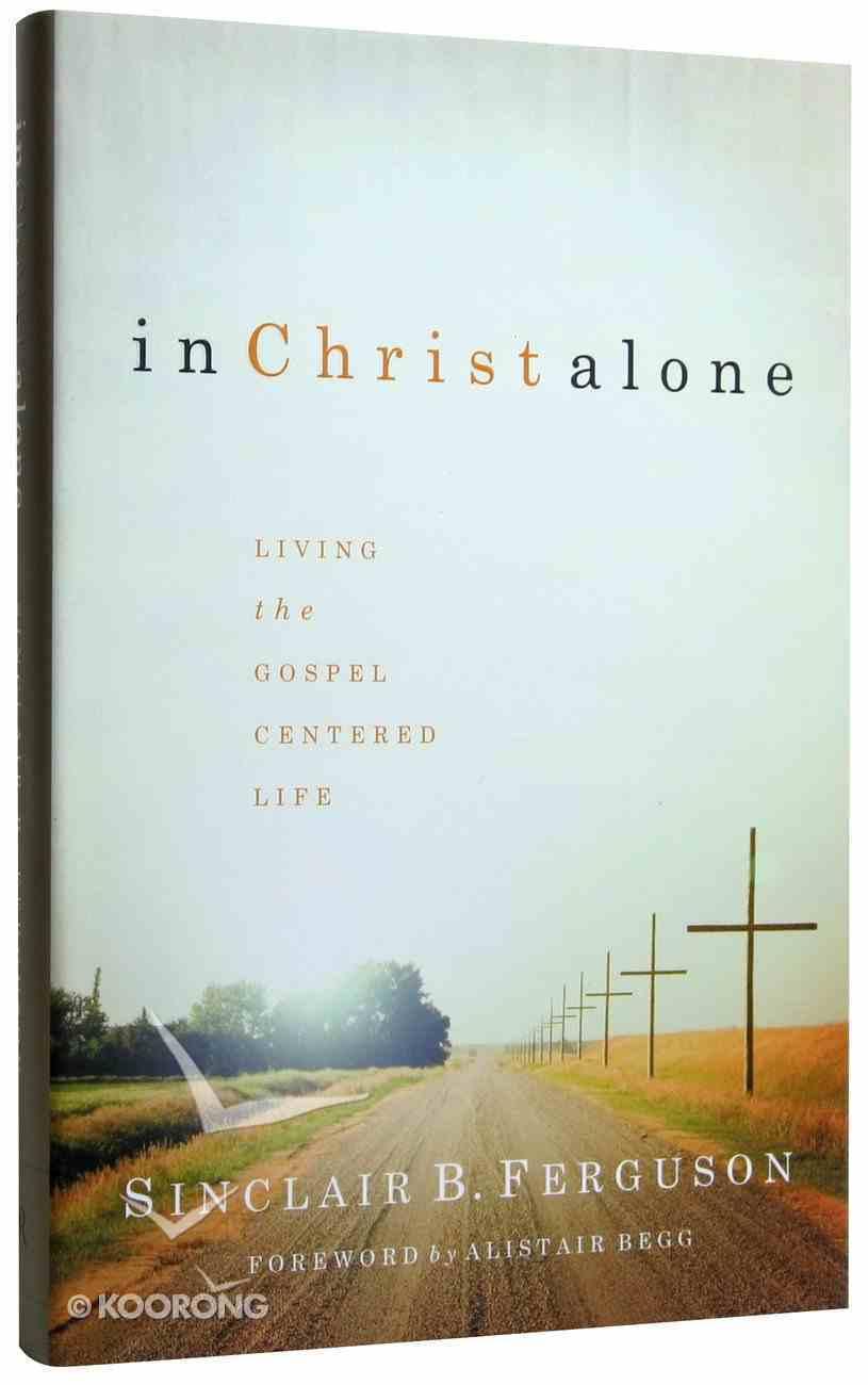 In Christ Alone Hardback