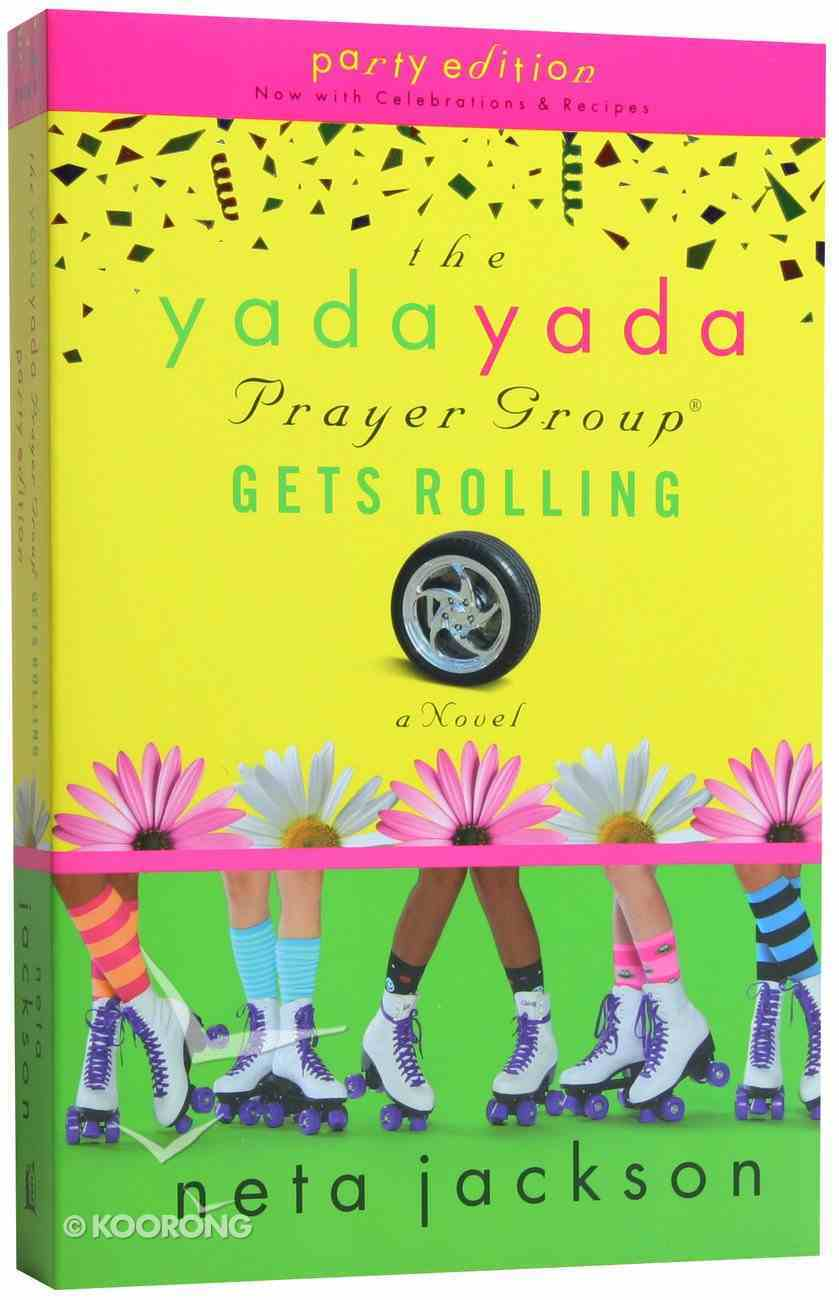 The Yada Yada Prayer Group Gets Rolling (Book 6) Paperback