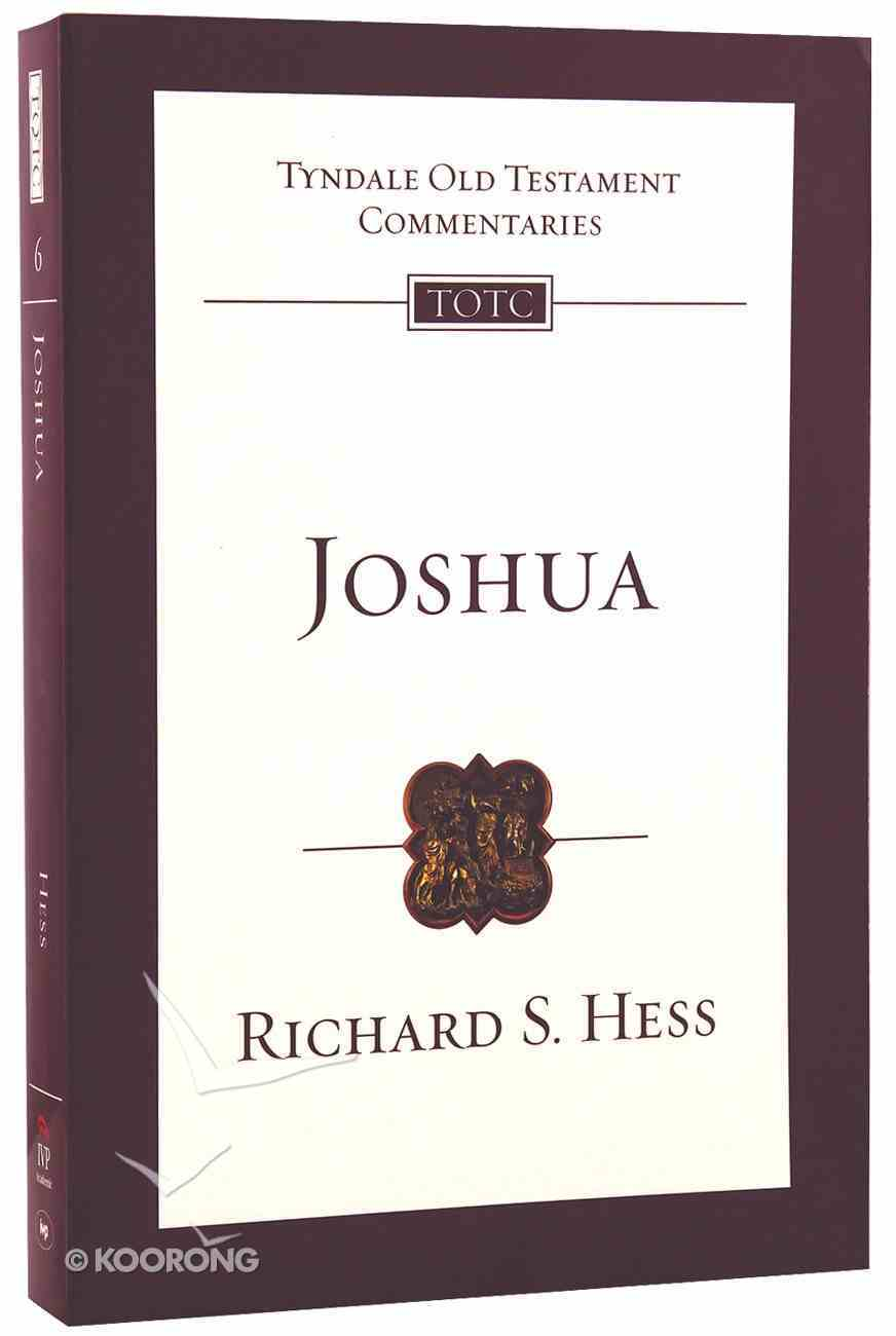 Joshua (Tyndale Old Testament Commentary (2020 Edition) Series) Paperback
