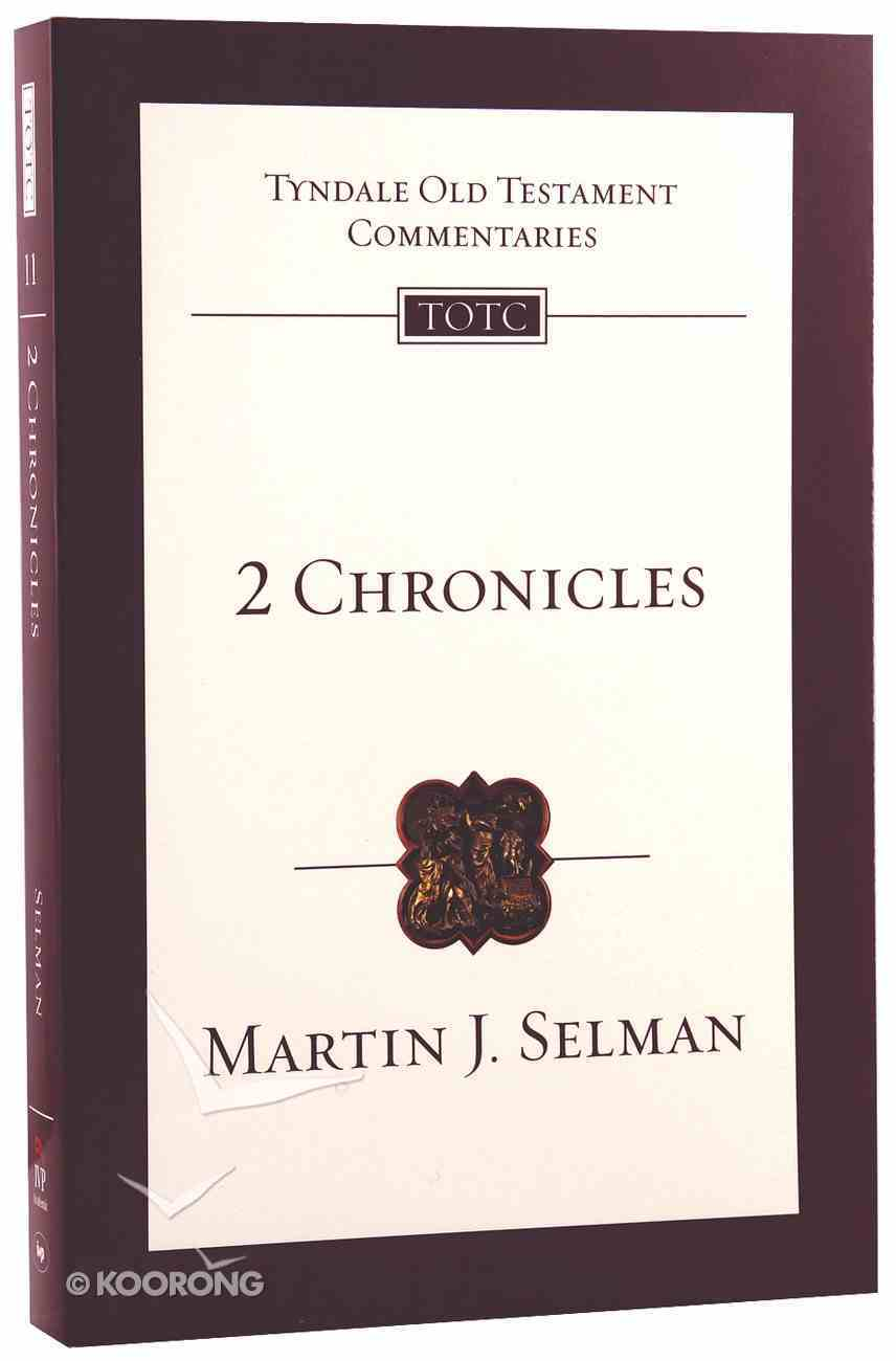 2 Chronicles (Tyndale Old Testament Commentary (2020 Edition) Series) Paperback