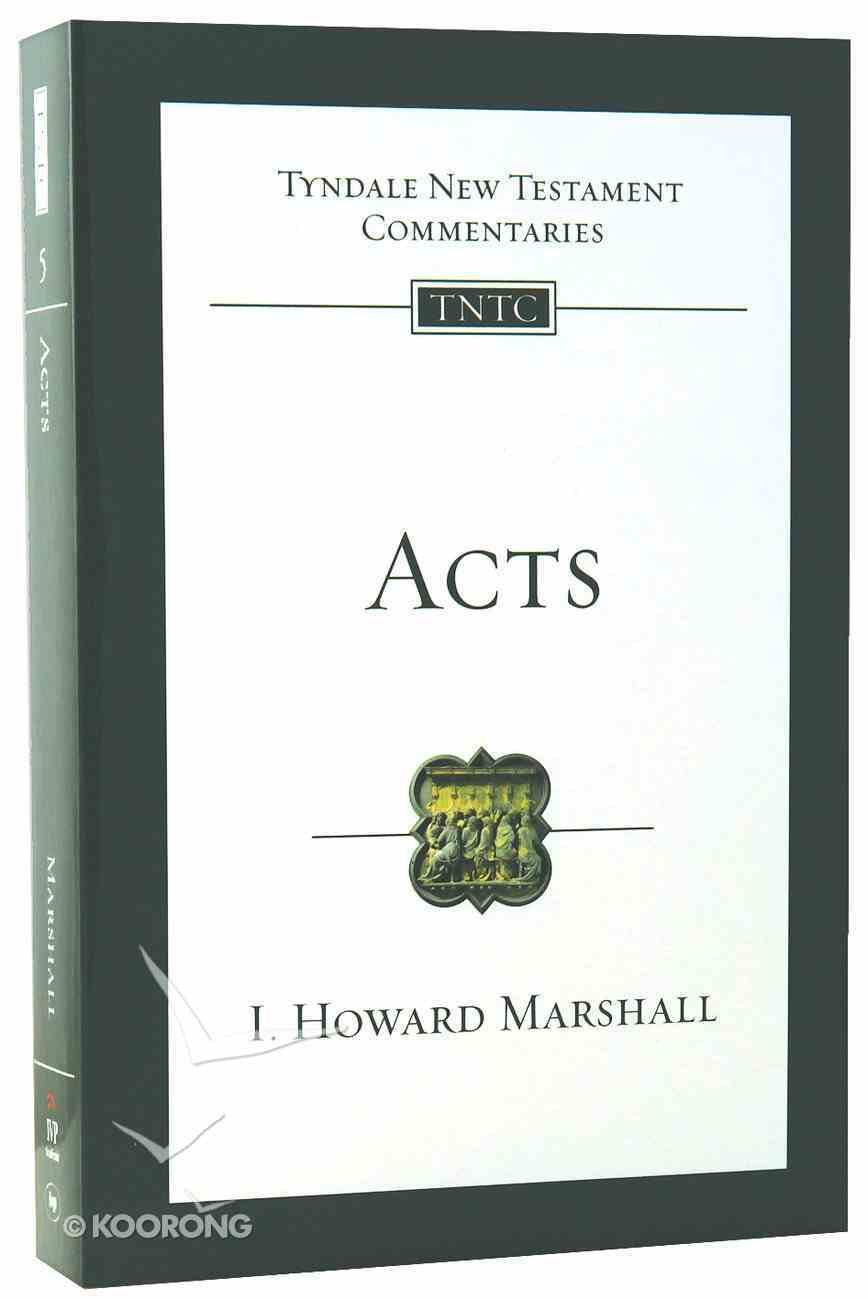 Acts (Tyndale New Testament Commentary (2020 Edition) Series) Paperback