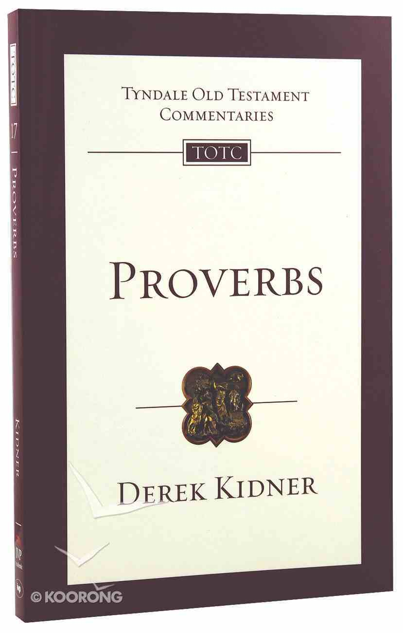 Proverbs (Re-Formatted) (Tyndale Old Testament Commentary Re-issued/revised Series) Paperback