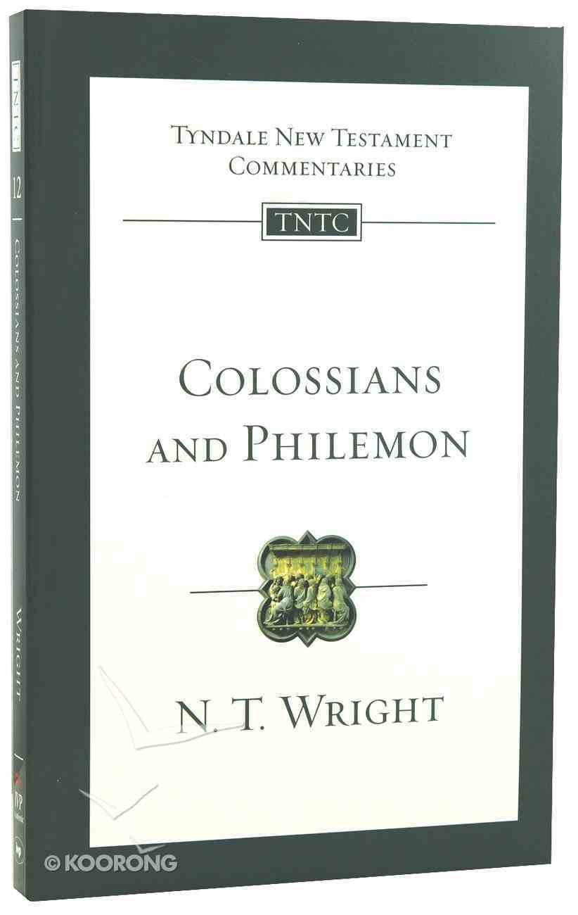Tntc: Colossians & Philemon (Tyndale New Testament Commentary Re-issued/revised Series) Paperback