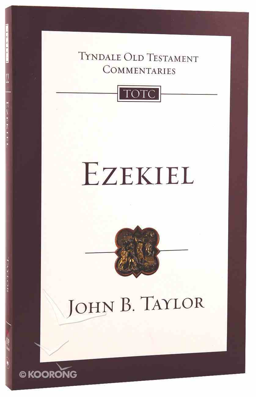 Ezekiel (Re-Formatted) (Tyndale Old Testament Commentary Re-issued/revised Series) Paperback