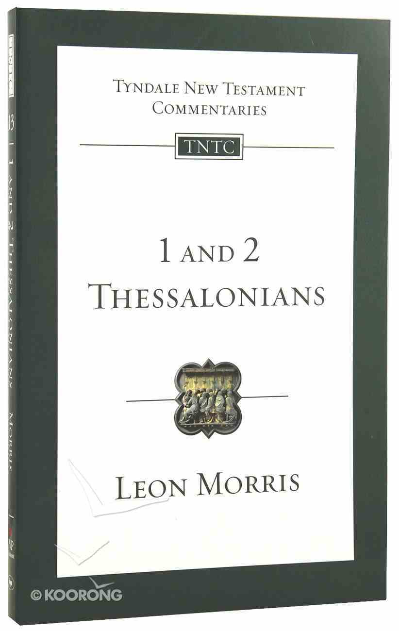 1 & 2 Thessalonians (Tyndale New Testament Commentary (2020 Edition) Series) Paperback