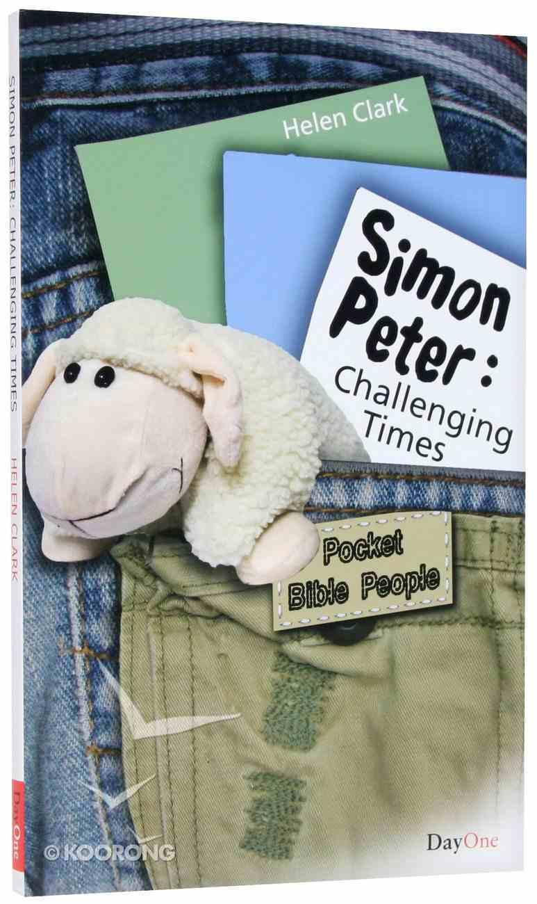 Peter - Challenging Times (Pocket Bible People Series) Paperback