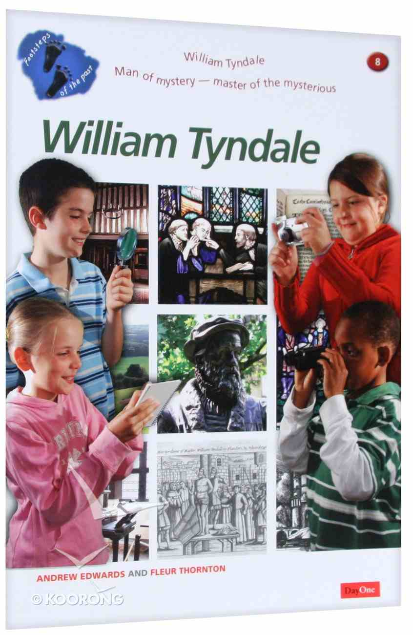 Footsteps of the Past: William Tyndale Paperback