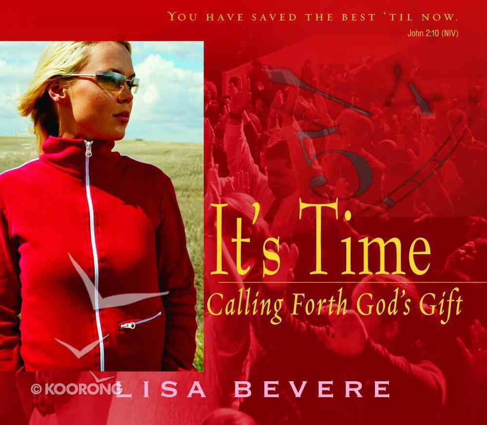 It's Time: Calling Forth God's Gift (1 Cd) CD