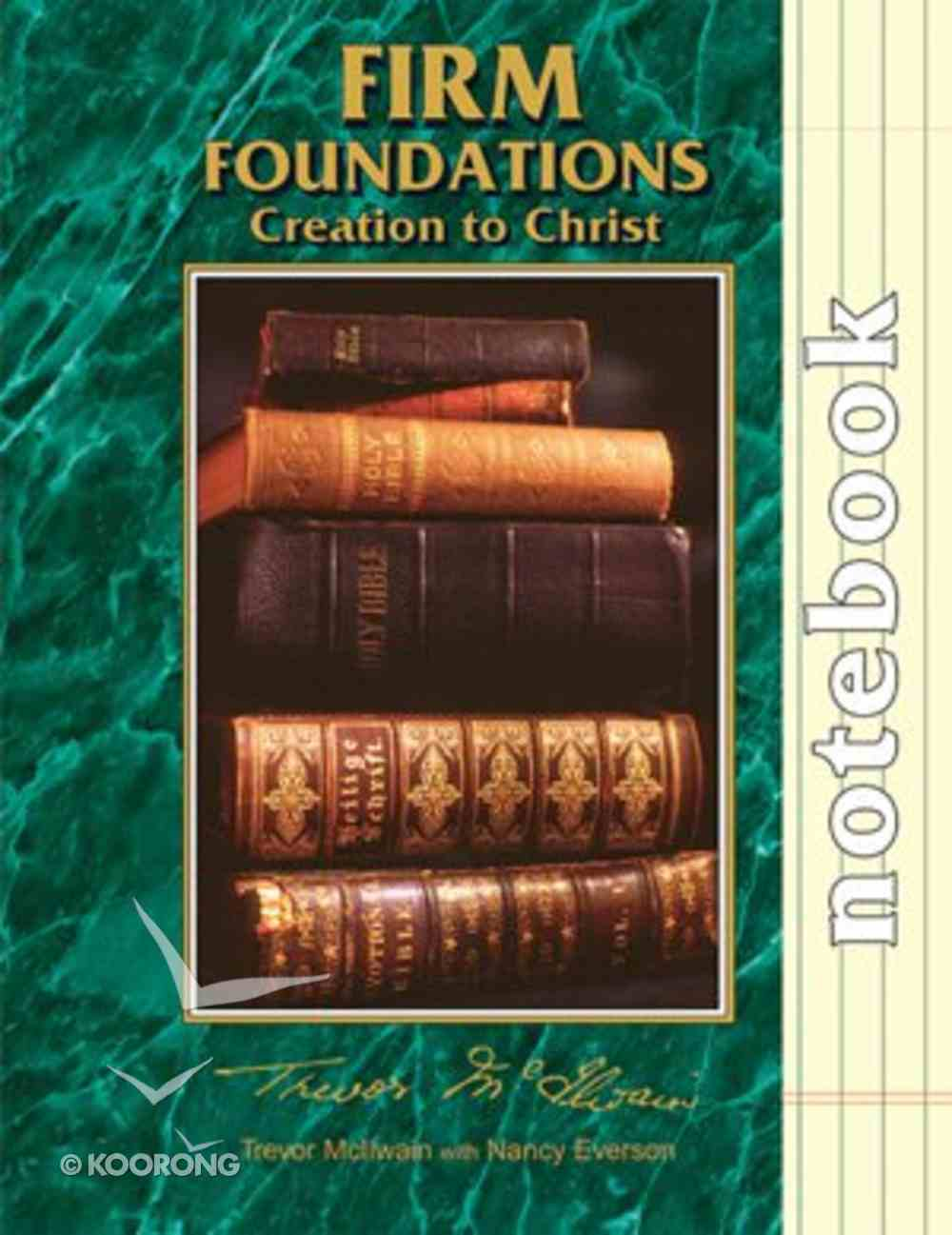 Student Notebook (Firm Foundations Series) Paperback