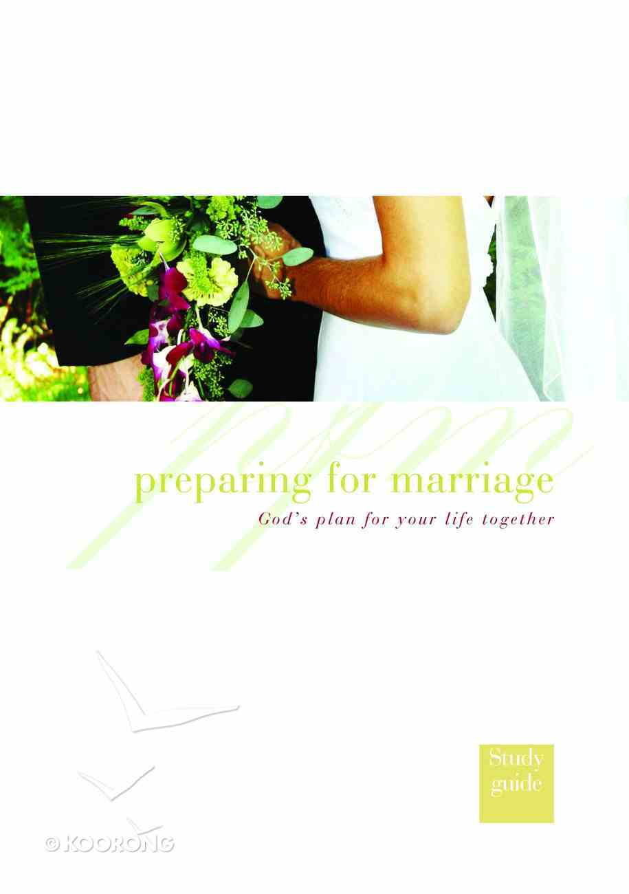 Preparing For Marriage (Study Guide) Paperback
