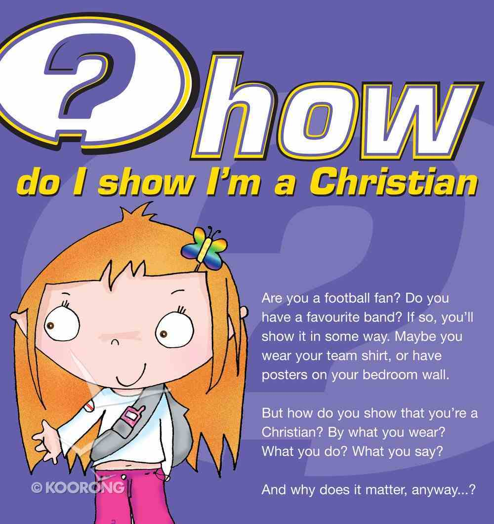 How Do I Show I'm a Christian? (25 Pack) Booklet