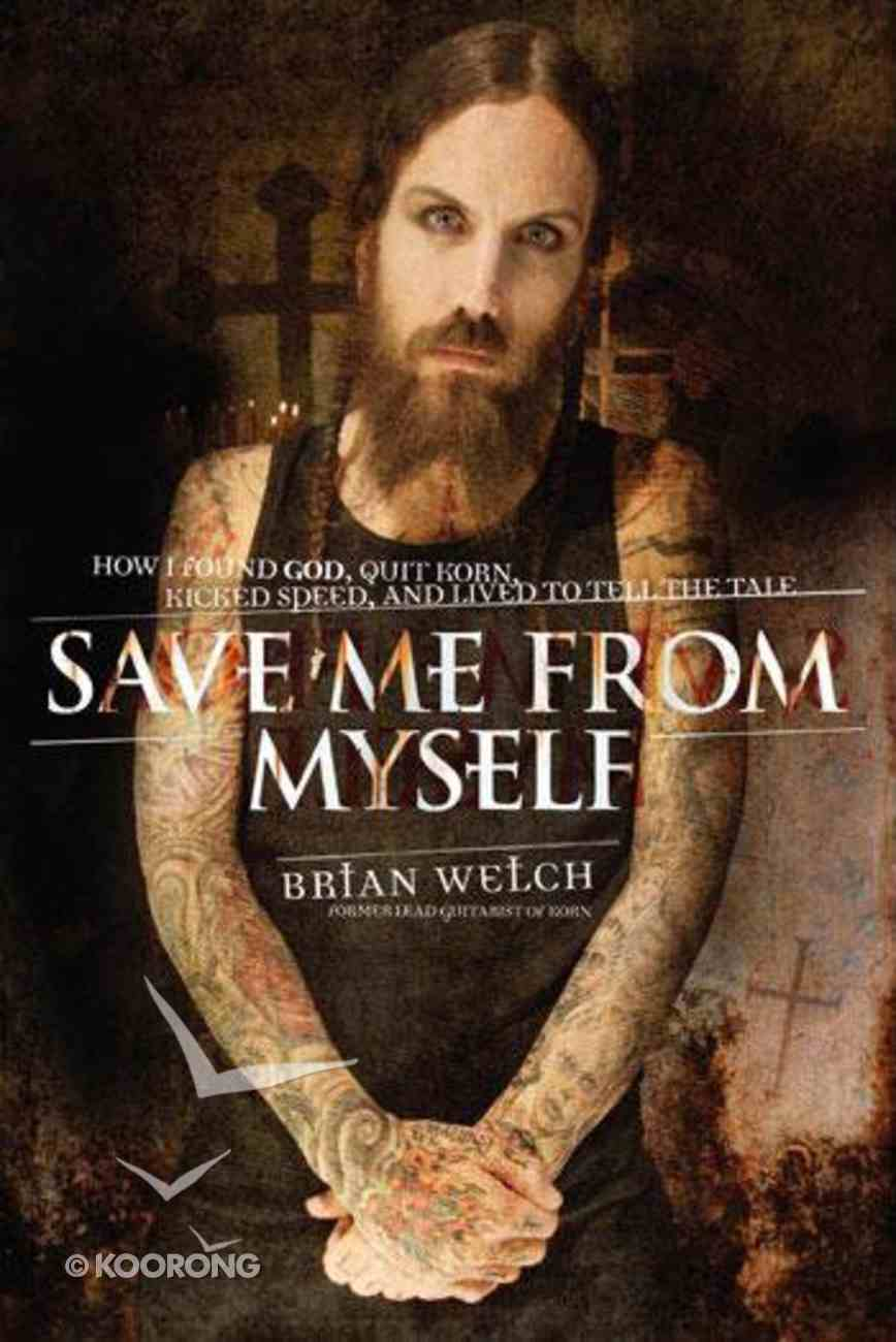 Save Me From Myself CD